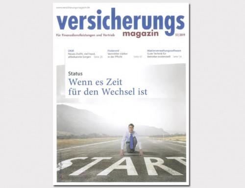 """""""Wenn es Zeit für den Wechsel ist"""" (Versicherungsmagazin 12/2019)"""