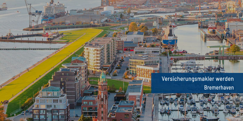 Versicherungsmakler werden Bremerhaven
