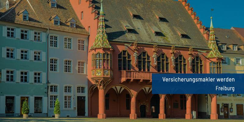 Versicherungsmakler werden Freiburg