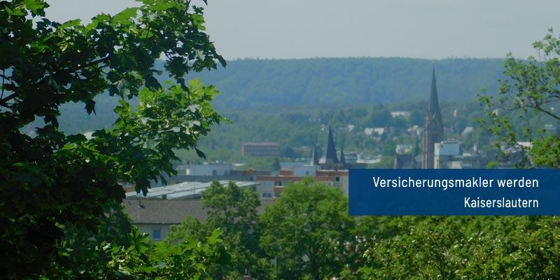 Versicherungsmakler werden Kaiserslautern