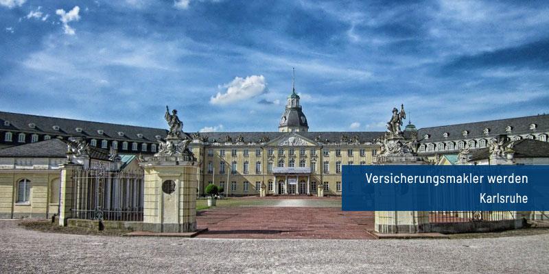 Versicherungsmakler werden Karlsruhe