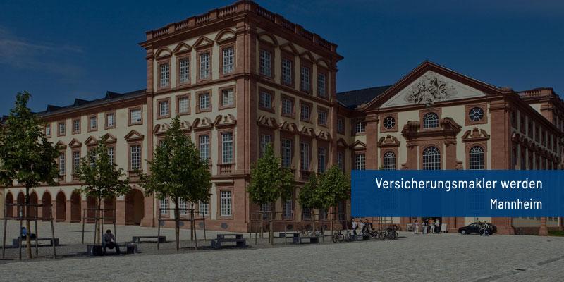 Versicherungsmakler werden Mannheim