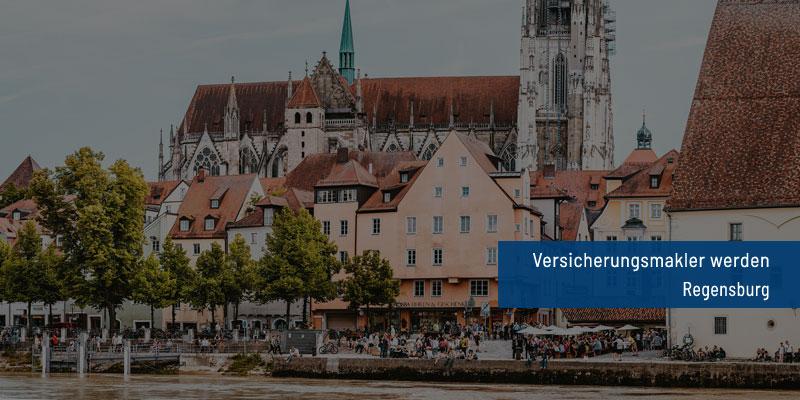 Versicherungsmakler werden Regensburg